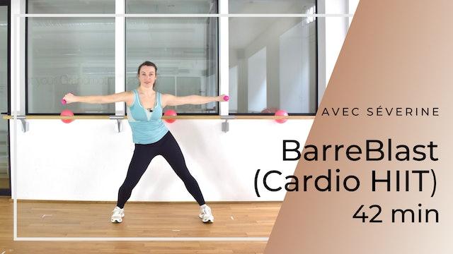 BarreBlast (Cardio HIIT) Séverine 42 mn