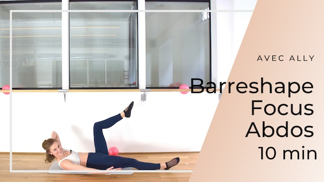 New year New you ! Barreshape Focus Abdos Ally 10 mn
