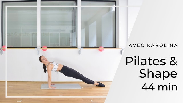 Pilates & Shape Karolina 44 mn