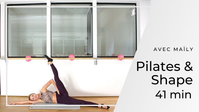 Pilates & Shape Maïly 41 mn