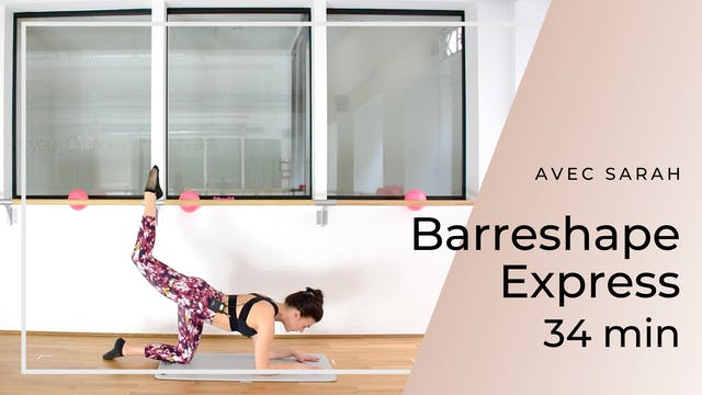 BarreShape Express Sarah 34 mn