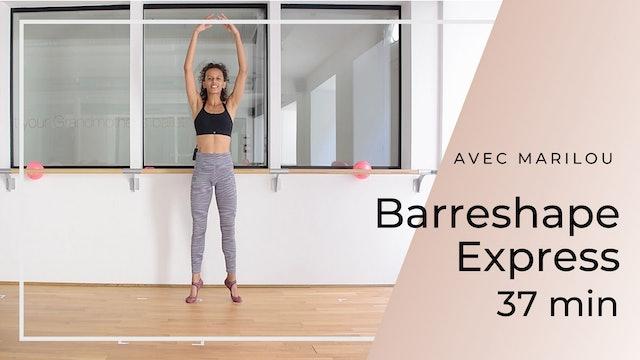 Barreshape Express Marilou 37 mn