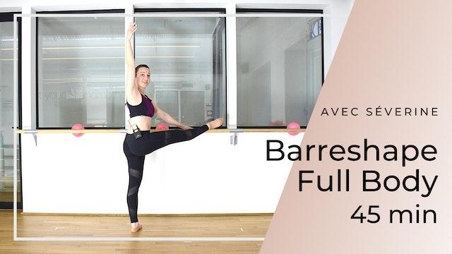 Barreshape Full body Séverine 45 mn