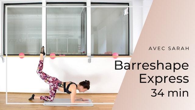 Semaine 3 - Jour 4 : 30' Barreshape Express