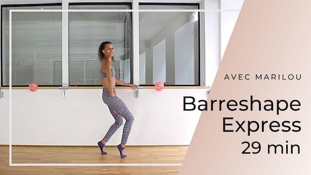 Barreshape Express Marilou 29 mn