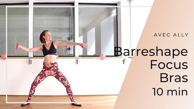 Barreshape Focus Bras Ally 10 mn