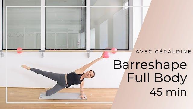 Barreshape Full Body Géraldine 45 mn