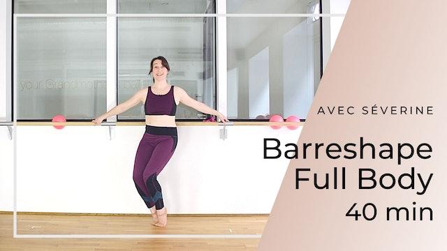 Barreshape Full Body Séverine 40 mn