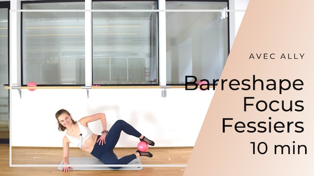 New year New you ! Barreshape Focus Fessiers Ally 10 mn