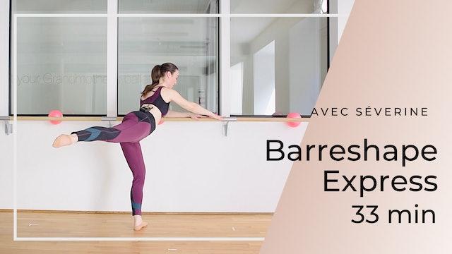BarreShape Express Séverine 33 mn