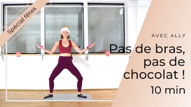 Workout Spécial Fêtes ! Pas de bras, ...