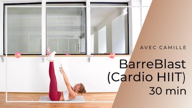 BarreBlast (Cardio HIIT) Camille 30 mn