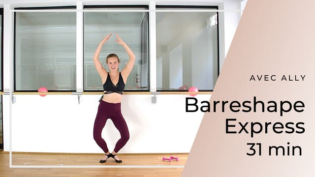 Barreshape Express Ally 31 min