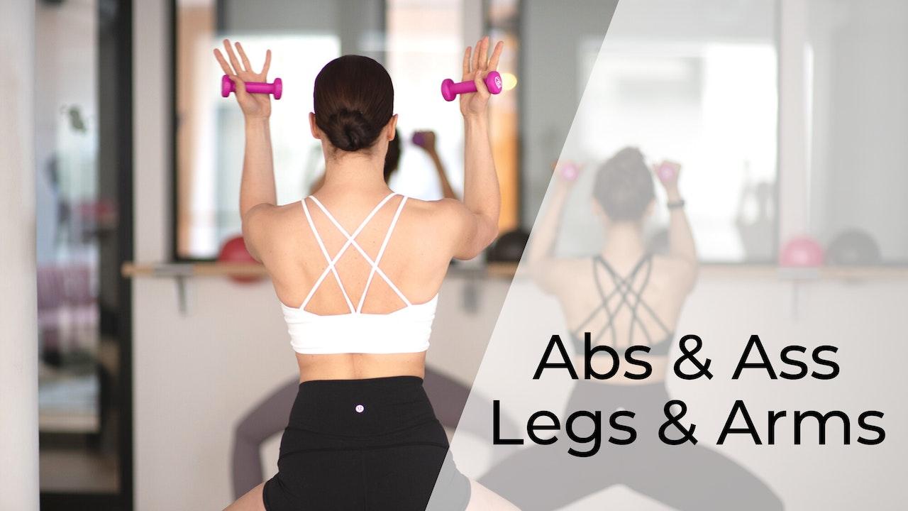 Abs & Ass  / Legs & Arms