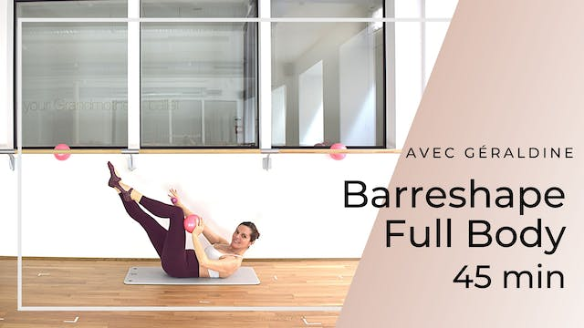 Barreshape Full Body Géraldine 45 mn
