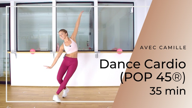 Dance Cardio (POP 45®) Camille 35 mn