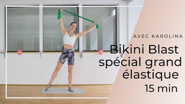 Bikini Blast spécial grand élastique ...