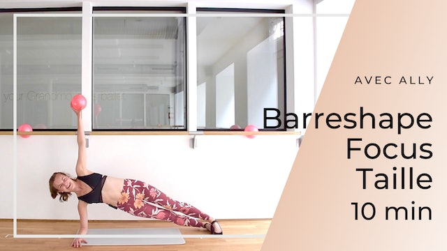 Barreshape Focus Taille Ally 10 mn