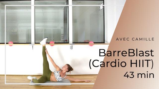 BarreBLAST (Cardio HIIT) Camille 43 mn