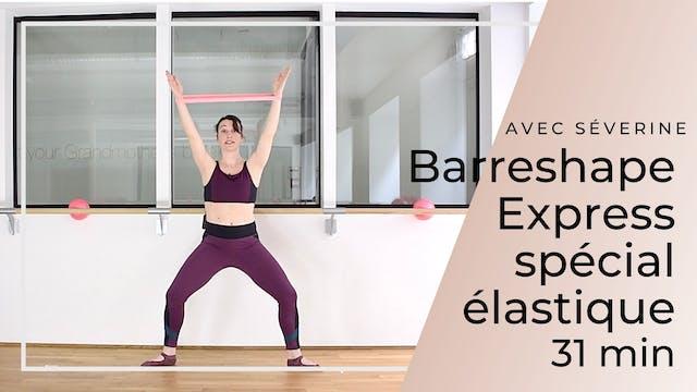 Barreshape Express Spécial élastique ...