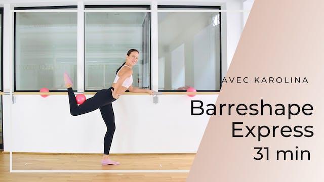 Semaine 1 : Jour 1 : Barreshape Express 31 minutes