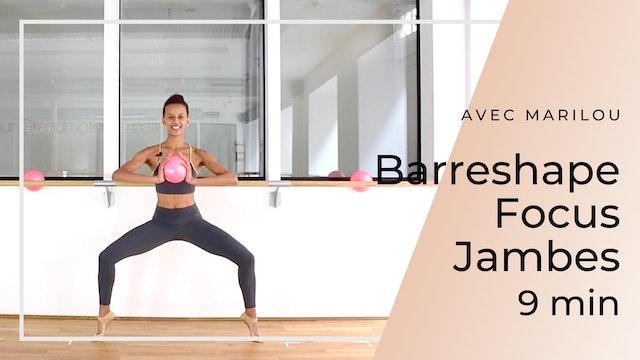 Barreshape Focus Jambes Marilou 9mn