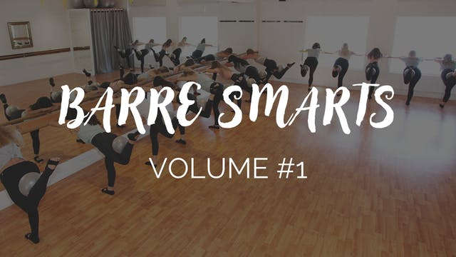 Barre Smarts Newsletter #1
