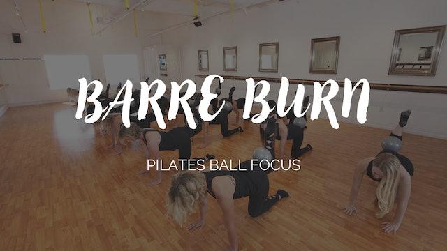 Barre Burn Class - Pilates Ball Focus