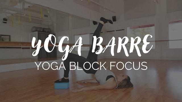 YOGA BARRE - YOGA BLOCK FOCUS #1
