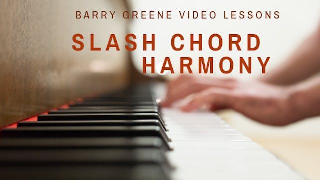 Slash Chord Harmony - Topic Driven