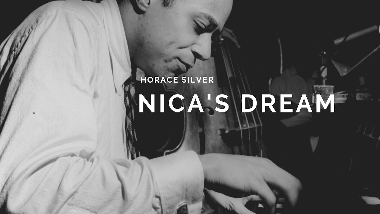 Nica's Dream - Tune Based
