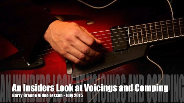 An Insiders Look at Voicings and Comping (Days of Wine and Roses) - Topic Driven