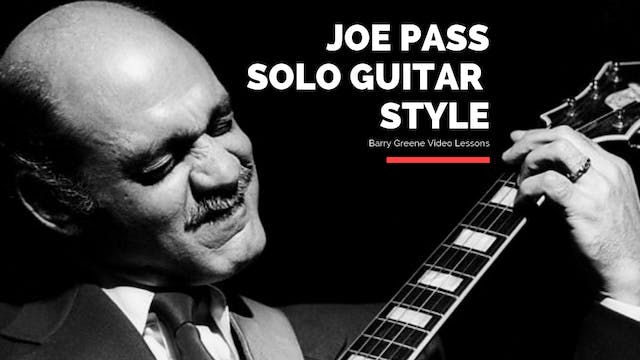 Joe Pass Solo Guitar Style ( Days of Wine and Roses) - Topic Driven