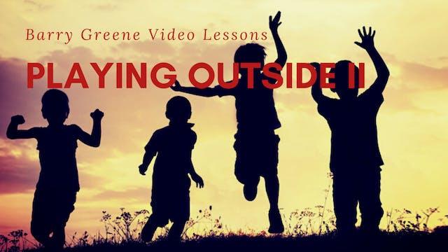 Playing Outside II (ATTYA) - Topic Driven