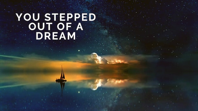 You Stepped Out of a Dream - Tune Based