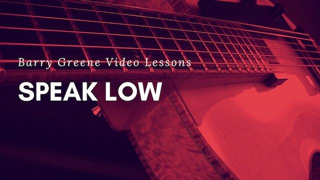 Speak Low - Tune Based