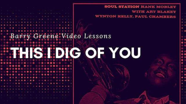 This I Dig of You (Hank Mobley) - Tune Based