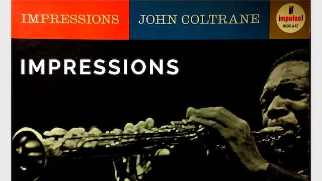 Impressions (Coltrane) - Tune Based