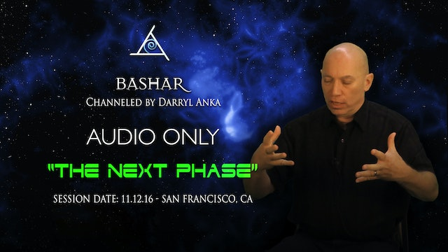 The Next Phase - Audio Only (3.5 hours)
