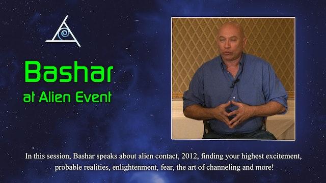 Bashar at Alien Event - Video (1.5 hours)