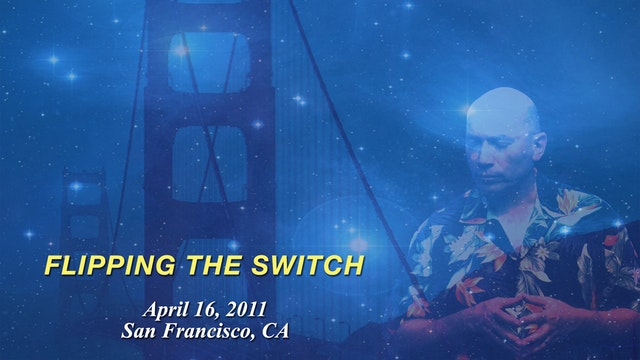 Flipping the Switch - Video (4 hours)