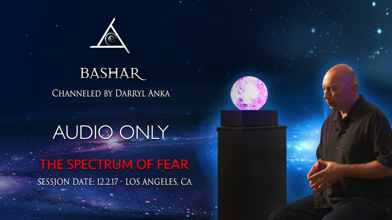 The Spectrum of Fear - Audio Only (2 hours)