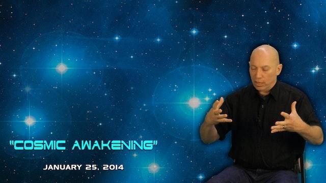 Cosmic Awakening - Video (1.5 hours)