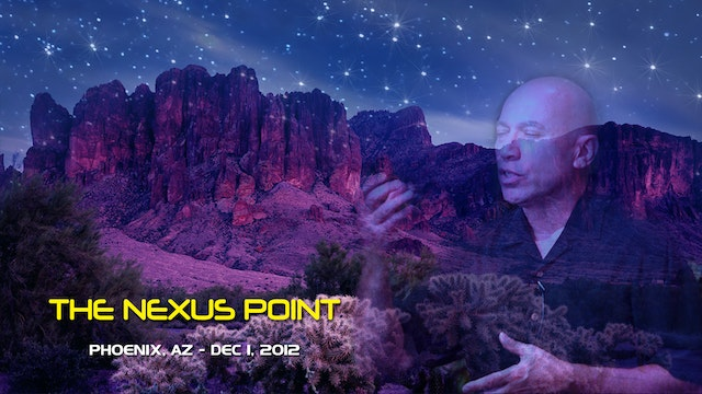 The Nexus Point - Video (4 hours)