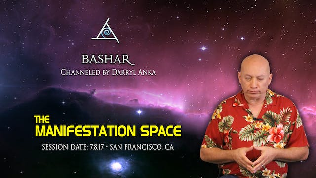 The Manifestation Space - Video (3:45 Hours)