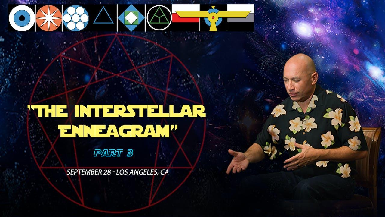 The Interstellar Enneagram, Part 3 - Video (2+ hours)