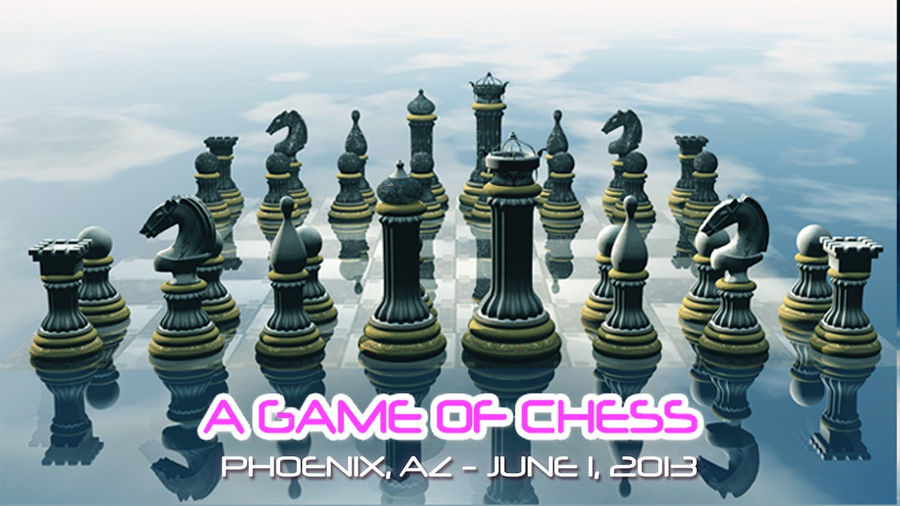 A Game of Chess - Video (4 hours)