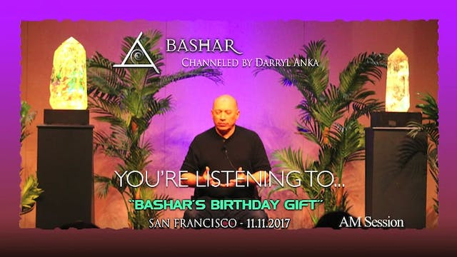 Bashars Birthday - PM Session - Audio Only