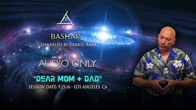 Dear Mom and Dad - Audio Only (2 hours)