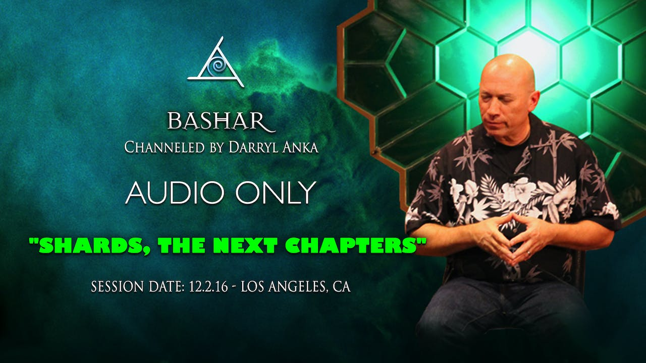 Shards, The Next Chapters - Audio Only (2 1/2 hours)